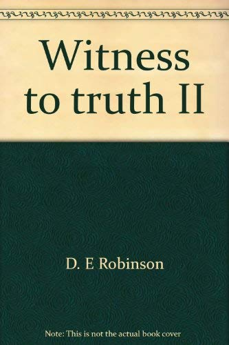 Witness to truth II: The Revelation of Saint John with regard to science and health: D. E Robinson