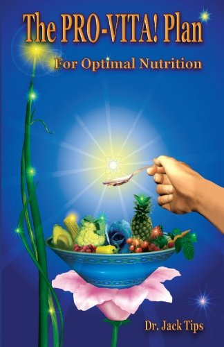 9780929167053: The Pro-Vita! Plan: Your Foundation for Optimal Nutrition : Featuring the Wheelwright 5 + 5 Meal Plan
