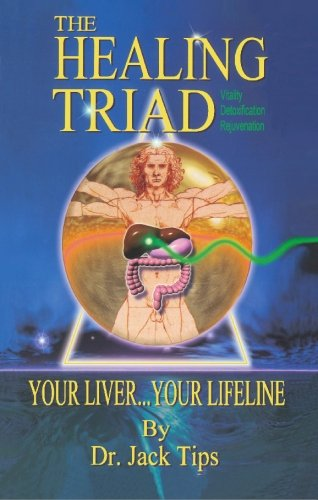9780929167060: The Healing Triad: Your Liver ... Your Lifeline