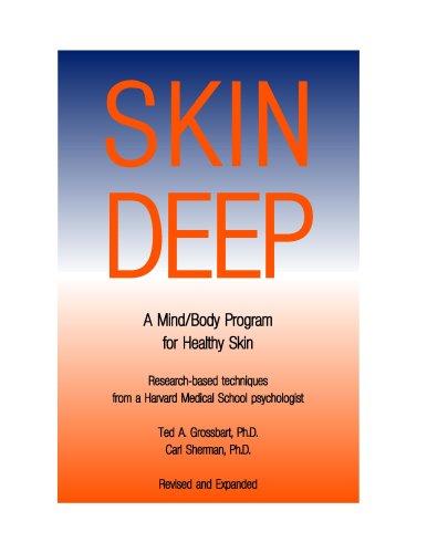 9780929173115: Skin Deep: A Mind/Body Program for Healthy Skin