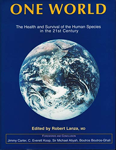 9780929173337: One World: The Health and Survival of the Human Species in the 21st Century