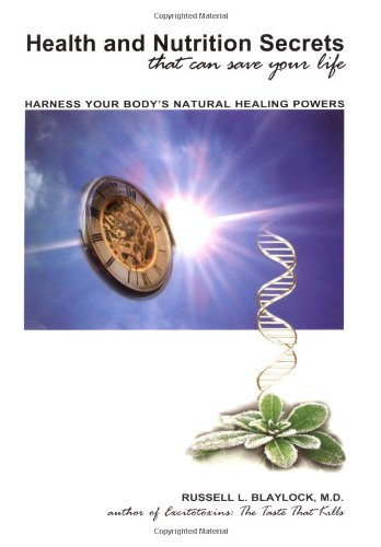 9780929173429: Health and Nutrition Secrets That Can Save Your Life: Harness Your Body's Natural Healing Powers