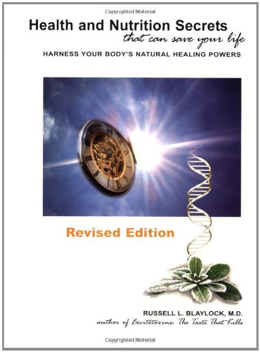 9780929173481: Health and Nutrition Secrets That Can Save Your Life: Harness Your Body's Natural Healing Powers