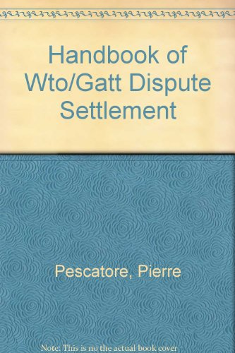 Handbook of WTO/GATT Dispute Settlement (9780929179483) by Pescatore, Pierre; Davey, William J.; Lowenfeld, Andreas F.
