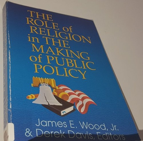 The Role of Religion in the Making of Public Policy