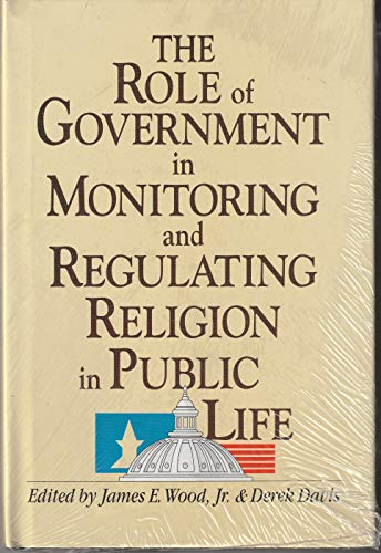 9780929182179: The Role of Government in Monitoring and Regulating Religion in Public Life