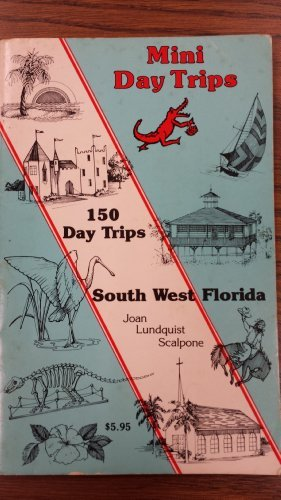 9780929198002: 150 Day Trips South West Florida
