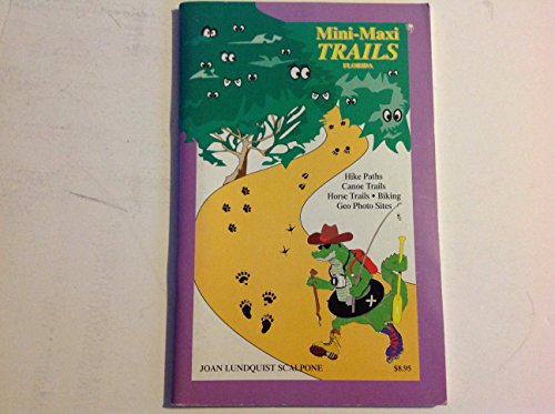 Mini-maxi trails: Florida (0929198174) by Scalpone, Joan Lundquist