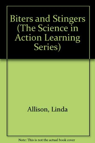 9780929201054: Biters and Stingers (The Science in Action Learning Series)