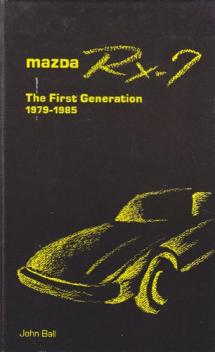 9780929214047: Mazda Rx-7: The First Generation, 1979-1985