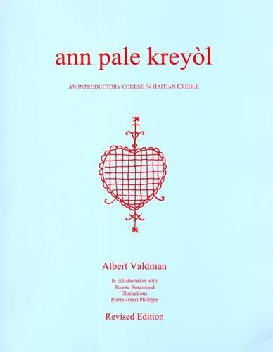 9780929236056: Ann Pale Kreyol : An Introductory Course in Haitian Creole (revised)