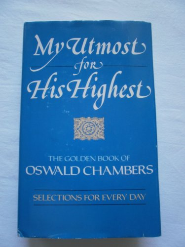 9780929239224: My Utmost for His Highest: Selections for the Year