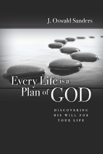 9780929239545: Every Life Is a Plan of God: Discovering His Will for Your Life