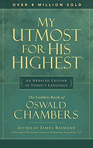 9780929239576: My Utmost for His Highest