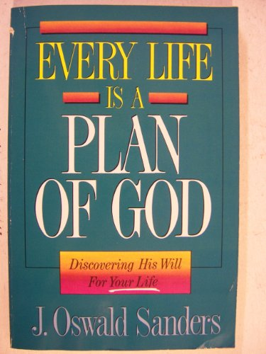 9780929239651: Every Life Is a Plan of God: Discovering His Will for Your Life
