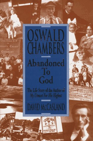 9780929239750: Oswald Chambers: Abandoned to God