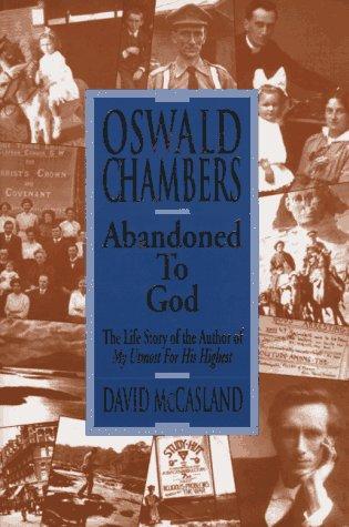 9780929239750: Oswald Chambers: Abandoned to God