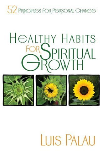 9780929239873: Healthy Habits For Spiritual Growth: 52 Principles for Personal Change