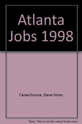 Atlanta Jobs 1998: CareerSource, Hines, Steve