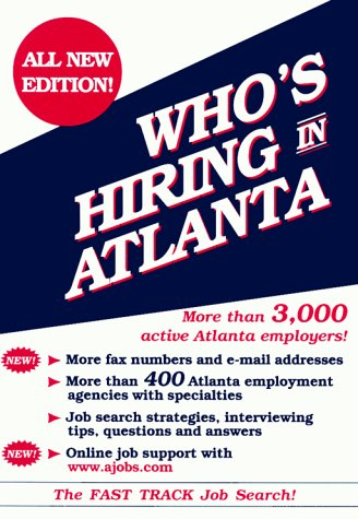 9780929255231: Who's Hiring in Atlanta? (Fast Track Job Search Series)