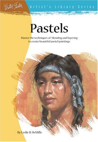 9780929261089: Pastels (Artist's Library series #08)
