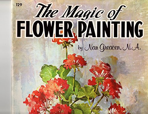 The Magic of Flower Painting: Nan Greacen