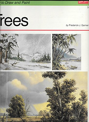 Trees (How to Draw and Paint Series): Garner, Frederick J.