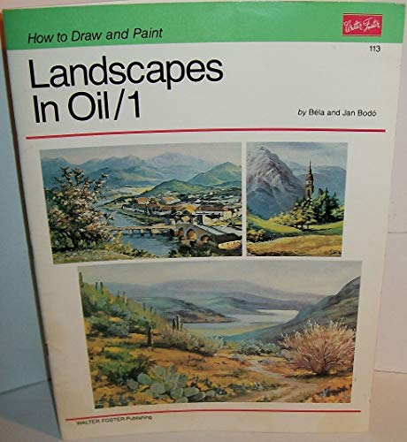 9780929261355: Landscapes in Oil, No. 1 (How to Draw and Paint Srs.) (v. 1)