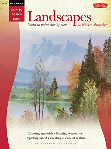 9780929261607: Oil Landscapes With William Alexander: Learn to Paint Step by Step