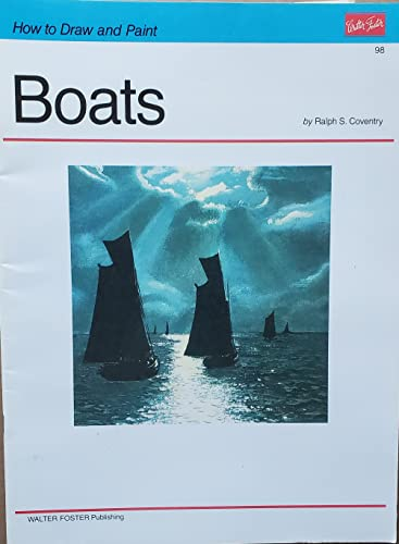 Boats (How to Draw and Paint): Ralph S. Coventry