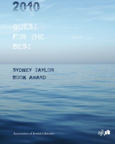 9780929262017: 2010 Quest for the Best: The Sydney Taylor Book Award