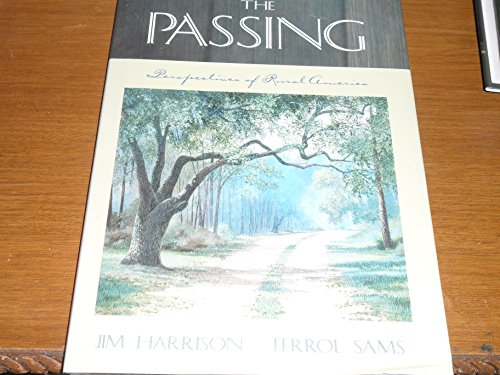 The Passing: Perspectives of Rural America ****SIGNED****