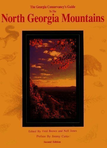 9780929264462: The Georgia Conservancy's Guide to the North Georgia Mountains