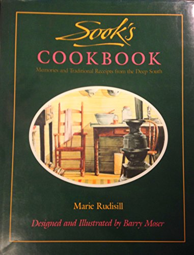 Sook's Cookbook: Memories and Traditional Receipts from: Rudisill, Marie