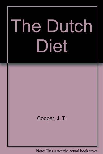 9780929264714: The Dutch Diet