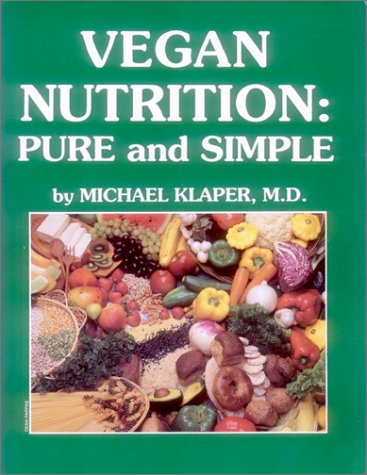 9780929274232: Vegan Nutrition : Pure and Simple