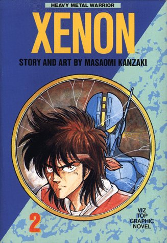 9780929279428: Xenon, Vol. 2: Heavy Metal Warrior (Viz Top Graphic Novel)