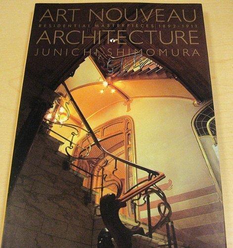 Art Nouveau Architecture: Residential Masterpieces, 1892