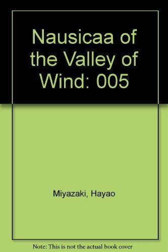 9780929279985: 005: Nausicaa of the Valley of the Wind, Vol. 5