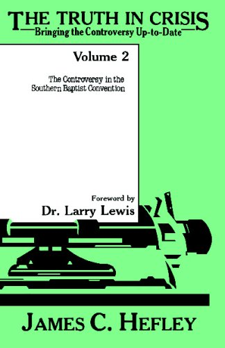 9780929292007: The Truth in Crisis: Bringing the Controversy Up to Date, Vol. 2