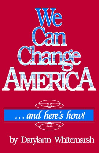 9780929292052: We Can Change America: And Here's How