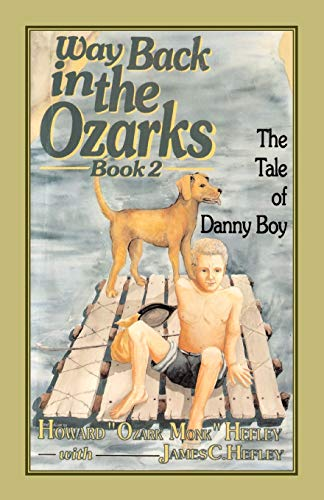 9780929292380: Way Back in the Ozarks Book 2: The Tale of Danny Boy (Country Classic)