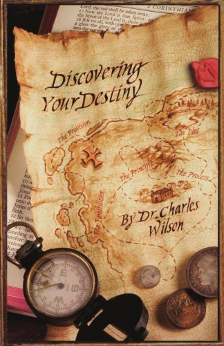 Discovering Your Destiny (0929292987) by Wilson, Charles