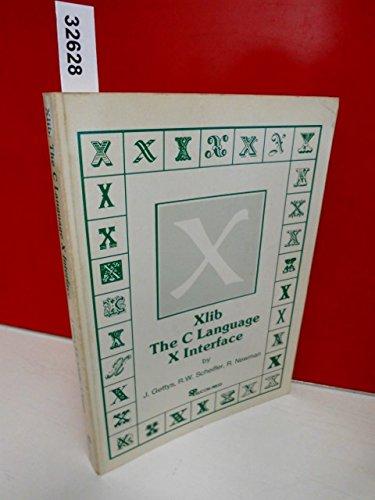 9780929306032: Xlib- C Language X Interface