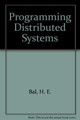 9780929306056: Programming Distributed Systems