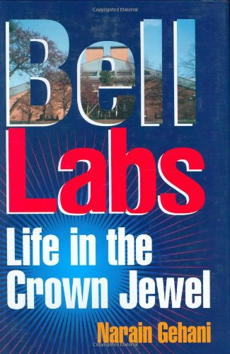 9780929306278: Bell Labs: Life in the Crown Jewel