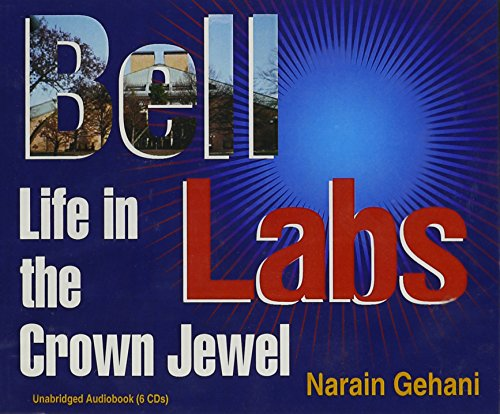 9780929306292: Bell Labs: Life in the Crown Jewel