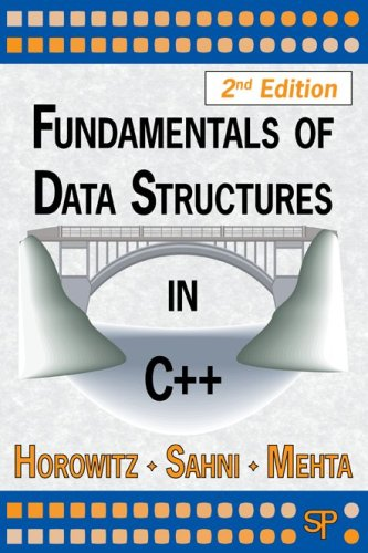 Fundamentals of Data Structures in C++: Horowitz, Ellis