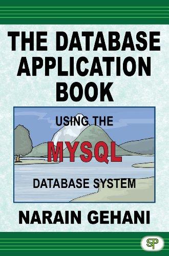 9780929306438: The Database Application Book Using the MySQL Database System