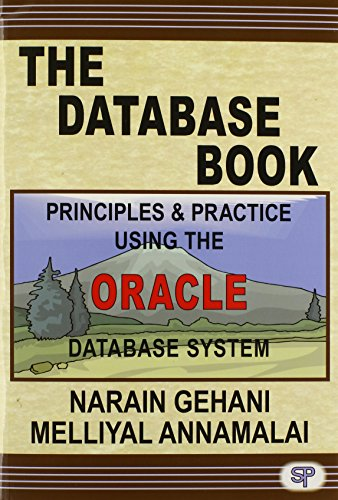 9780929306445: The Database Book: Principles & Practice Using the Oracle Database